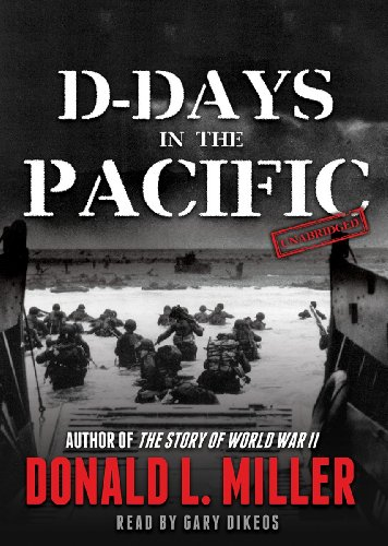 D-Days in the Pacific (1470813971) by Donald L. Miller