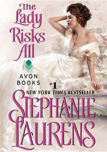 The Lady Risks All -: Stephanie Laurens