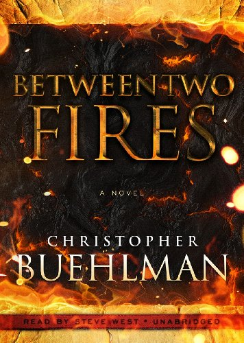 Between Two Fires: Christopher Buehlman