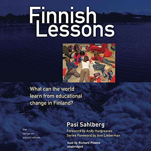 9781470826154: Finnish Lessons: What Can the World Learn from Educational Change in Finland? (Series on School Reform)