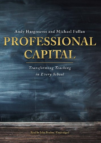 9781470826208: Professional Capital: Transforming Teaching in Every School