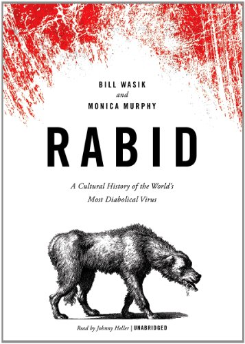 9781470826437: Rabid: A Cultural History of the World's Most Diabolical Virus