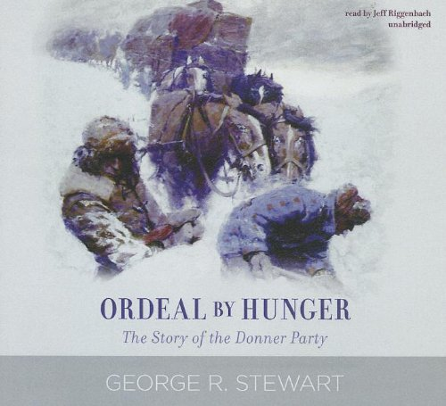 9781470828219: Ordeal by Hunger: The Story of the Donner Party (Library Edition)