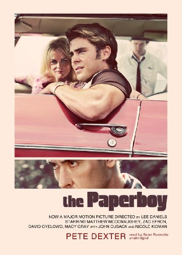 The Paperboy: Pete Dexter