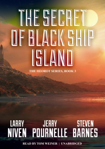 The Secret of Black Ship Island (Heorot series, Book 3) (1470836068) by Larry Niven; Jerry Pournelle; Steven Barnes