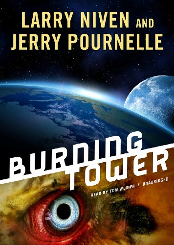 Burning Tower (Golden Road series, Book 2) (1470836122) by Larry Niven; Jerry Pournelle