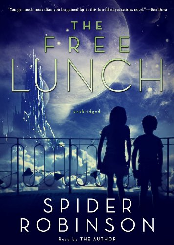 The Free Lunch (Library Edition) (1470836408) by Spider Robinson
