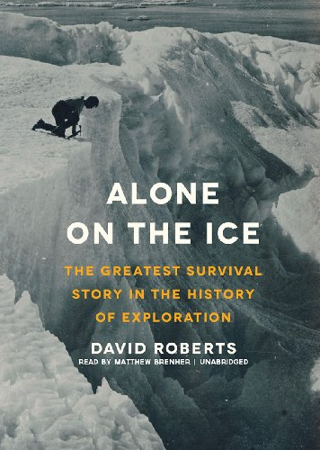 9781470836474: Alone on the Ice: The Greatest Survival Story in the History of Exploration (Library Edition)