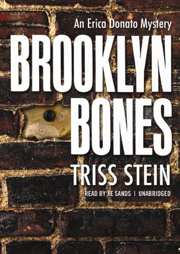 Brooklyn Bones: An Erica Donato Mystery: Triss Stein