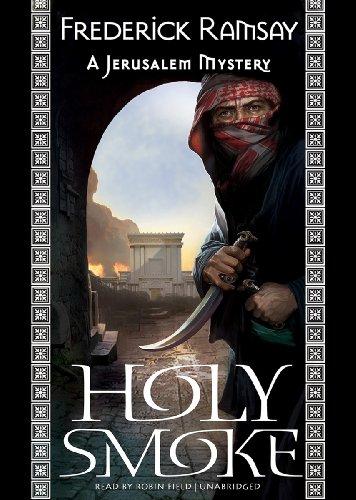 Holy Smoke: A Jerusalem Mystery: Ramsay, Frederick