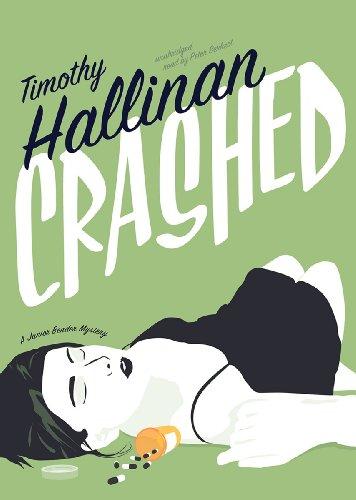 Crashed - A Junior Bender Mystery: Timothy Hallinan