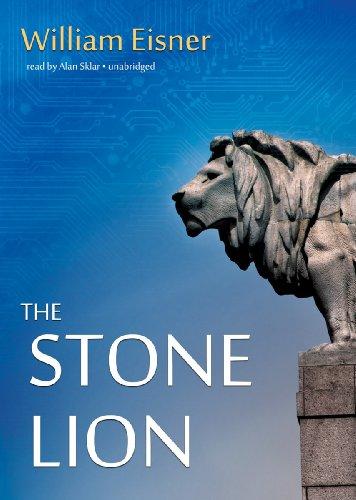 The Stone Lion -: William Eisner