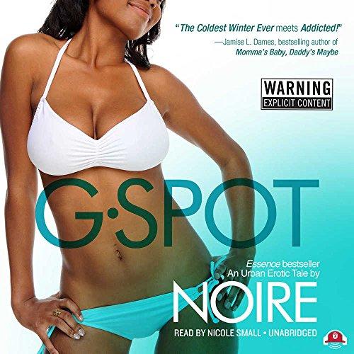 G-Spot - An Urban Erotic Tale: Noire
