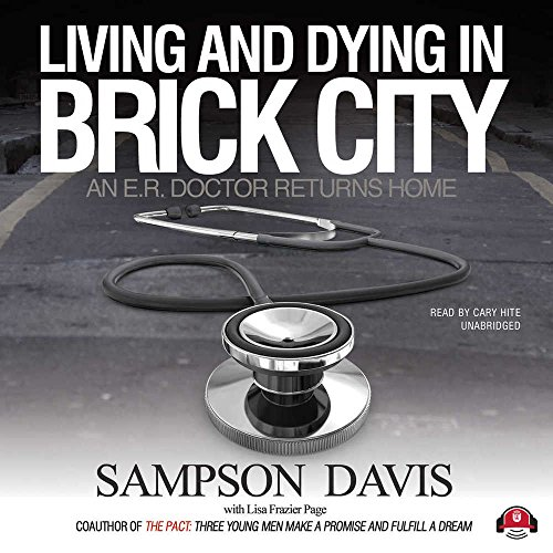 9781470842451: Living and Dying in Brick City: An E.R. Doctor Returns Home
