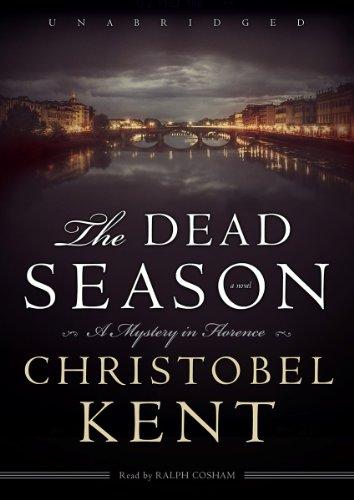 The Dead Season: Christobel Kent