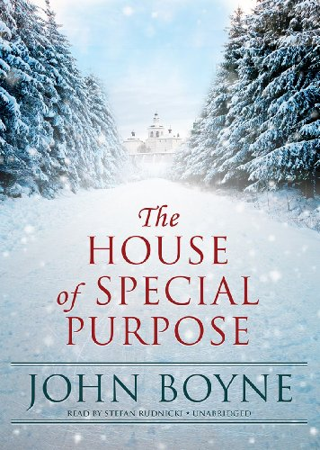 The House of Special Purpose: John Boyne