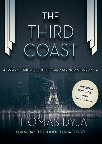 9781470843441: The Third Coast: When Chicago Built the American Dream