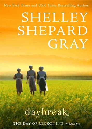 Daybreak (Day of Redemption): Gray, Shelley Shepard