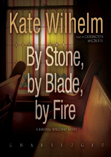 9781470846398: By Stone, by Blade, by Fire (Barbara Holloway Mysteries) (Barbara Holloway Novels)
