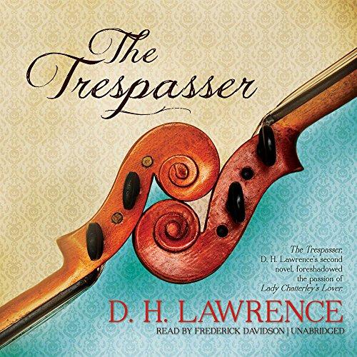 The Trespasser -: D. H. Lawrence