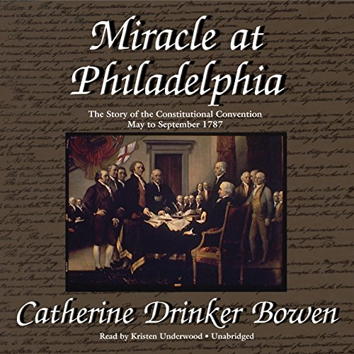 9781470847739: Miracle at Philadelphia: The Story of the Constitutional Convention, May to September 1787