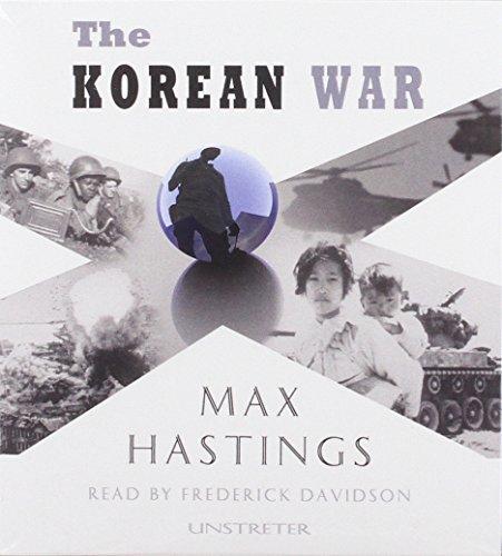 The Korean War: Max Hastings