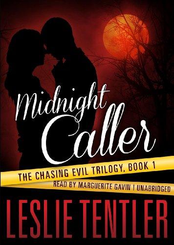 Midnight Caller -: Leslie Tentler