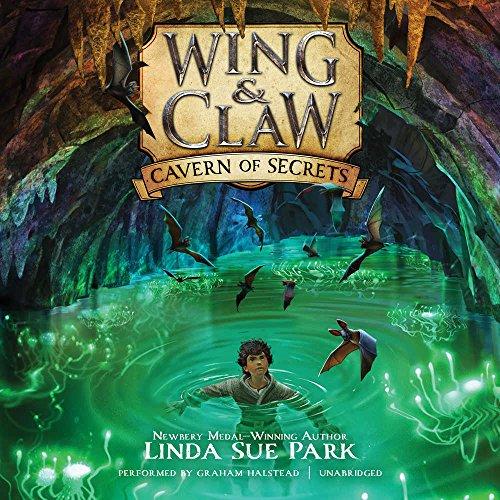 Cavern of Secrets (Wing & Claw series,: Linda Sue Park