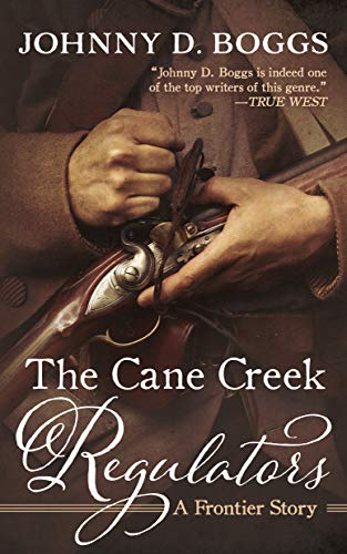 9781470861568: The Cane Creek Regulators: A Frontier Story