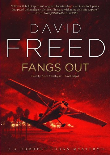 Fangs Out - A Cordell Logan Mystery: David Freed