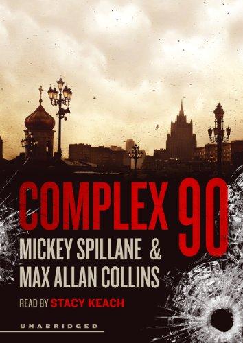 9781470879464: Complex 90: A Mike Hammer Novel (Mike Hammer Series, Book 18)