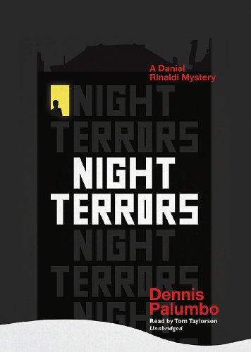 Night Terrors - A Daniel Rinaldi Mystery: Dennis Palumbo