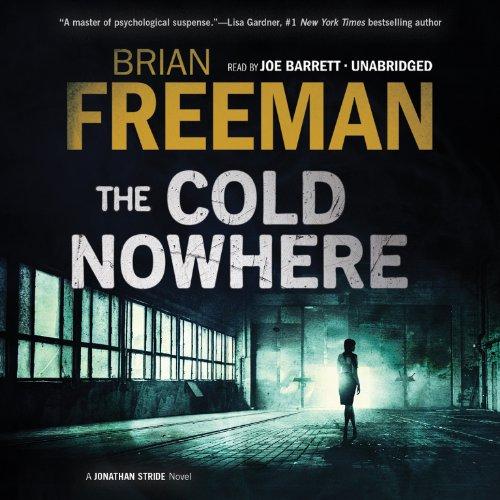 The Cold Nowhere - A Jonathan Stride Novel: Brian Freeman