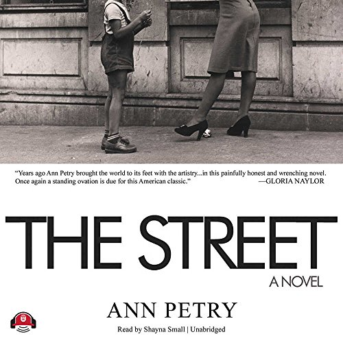 a review on the story the street by ann petry The street has 4,361 ratings and 392 reviews the street was ann petry's street where this story takes place the street is about a woman name.