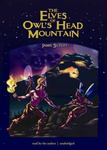 9781470880811: The Elves of Owl's Head Mountain (Elves of Owl's Head Mountain series, Book 1)