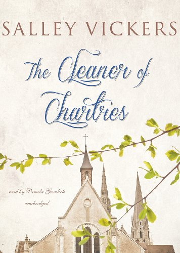 The Cleaner of Chartres -: Salley Vickers