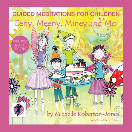 9781470883676: Guided Meditations for Children: Eeny, Meeny, Miney, and Mo