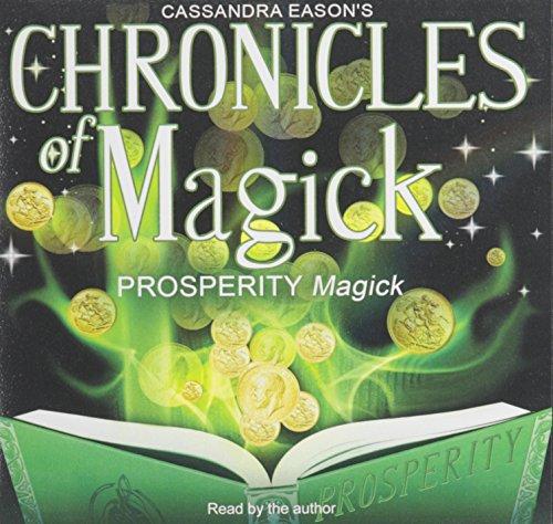 Prosperity Magick (Chronicles of Magick)(Library Edition ): Cassandra Eason