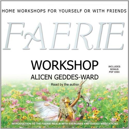 Faerie Workshop: Alicen Geddes-Ward