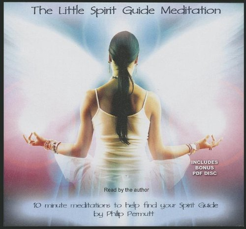 The Little Spirit Guide Meditation -: Philip Permutt