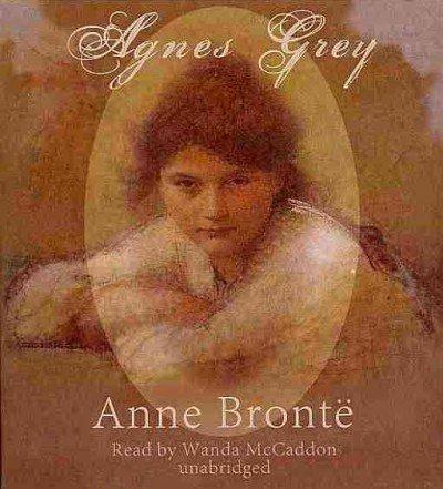 Agnes Grey: Bronte, Anne