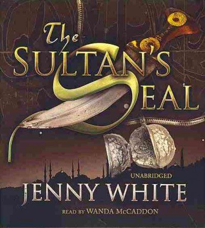 The Sultan's Seal -: Jenny White
