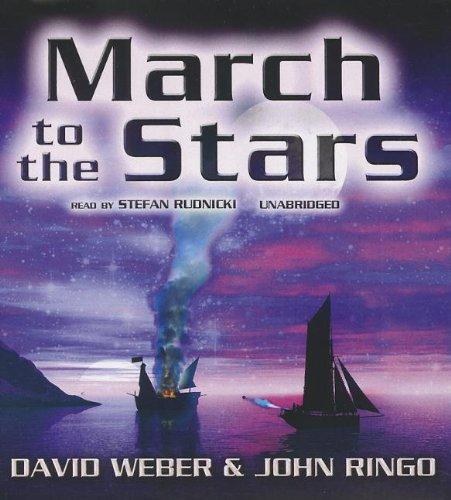 March to the Stars -: David Weber; John Ringo