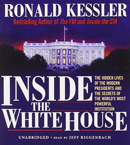 Inside the White House (9781470887902) by Ronald Kessler