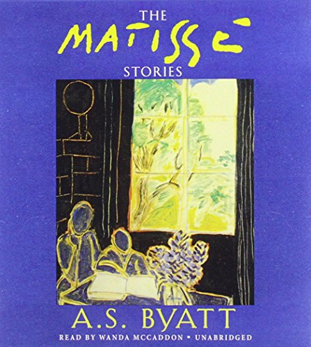 The Matisse Stories (1470887940) by A S Byatt