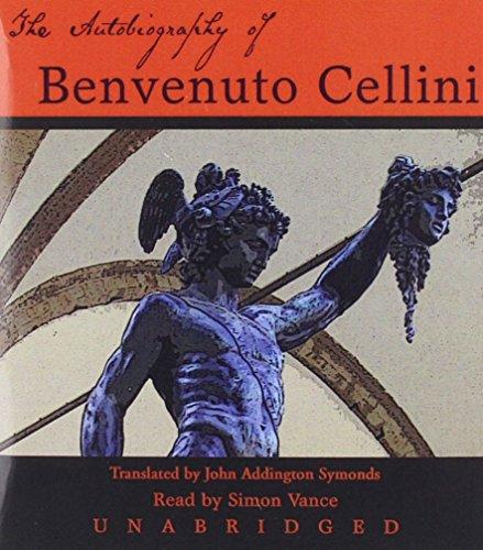 9781470888329: The Autobiography of Benvenuto Cellini