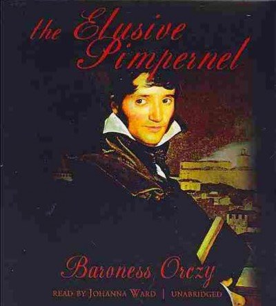 The Elusive Pimpernel (Pimpernel Novels): Orczy, Emmuska Orczy, Baroness