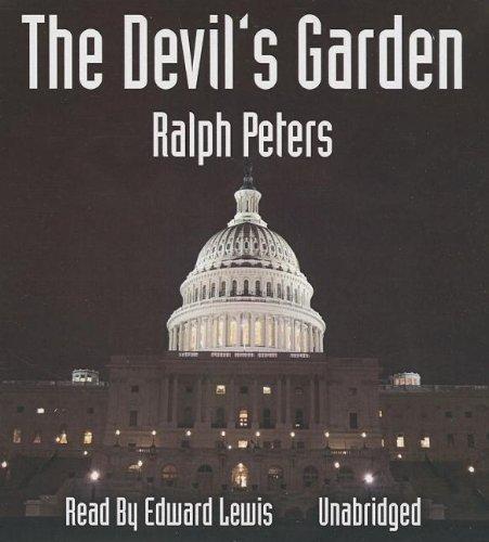The Devil's Garden -: Ralph Peters