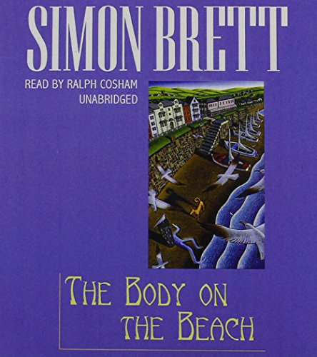 The Body on the Beach: A Fethering Mystery (The Fethering Mysteries): Brett, Simon