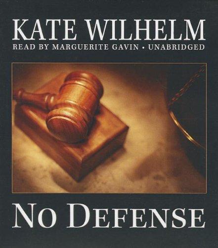 No Defense (Barbara Holloway Mysteries): Wilhelm, Kate